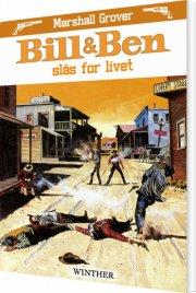 bill og ben slås for livet - bog