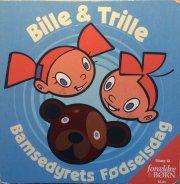 bille & trille - bamsedyrets fødselsdag - bog