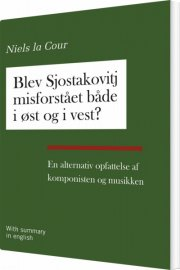 blev sjostakovitj misforstået både i øst og i vest? - bog