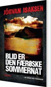 blid er den færøske sommernat - bog