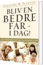 bliv en bedre far - i dag! - bog