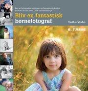 bliv en fantastisk børnefotograf - bog