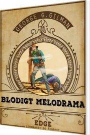 blodigt melodrama - bog