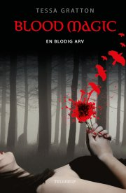 blood magic #1: en blodig arv - bog
