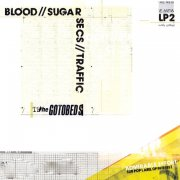 the gotobeds - blood, sugar, secs, traffic - Vinyl / LP