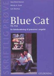 blue cat - en håndsrækning til prøverne i engelsk - bog