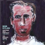 bob dylan - another self portrait (1969-1971)  - the Bootleg Series Vol. 10