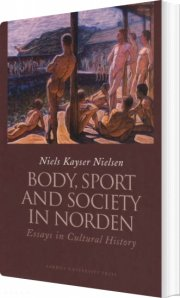 body, sport and society in norden - bog