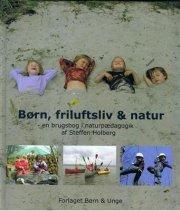 børn, friluftsliv & natur - bog