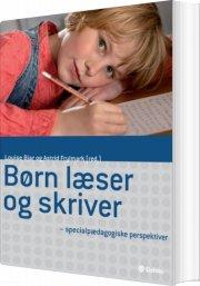 børn læser og skriver - specialpædagogiske perspektiver - bog