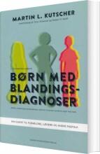 børn med blandingsdiagnoser, 2. udgave - bog