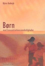 børn med koncentrationsvanskeligheder - bog