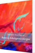 børn og arketypiske energier - bog