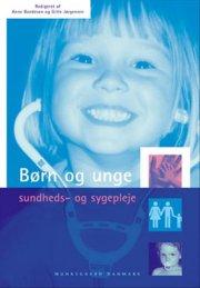 børn og unge - sundheds- og sygepleje - bog