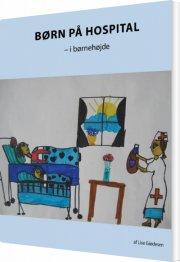 børn på hospital - i børnehøjde - bog