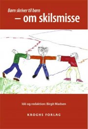 børn skriver til børn - om skilsmisse - bog