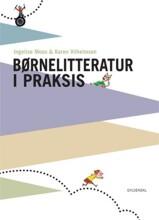 børnelitteratur i praksis - bog