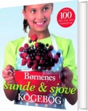 børnenes sunde & sjove kogebog - bog