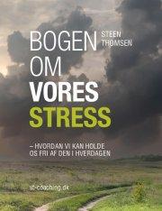 bogen om vores stress - bog