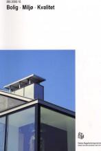 bolig, miljø, kvalitet - bog