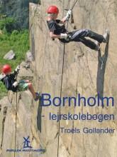 Bornholm - Lejrskolebogen - Troels Gollander - Bog