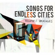 brackles - songs for endless cities - cd