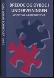 Bredde Og Dybde I Undervisningen - Carl Johan Schnedler - Bog