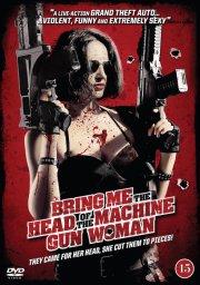 bring me the head of the machine gun woman - DVD