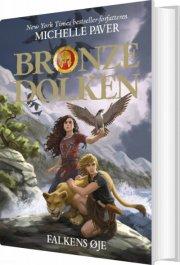 bronzedolken 3: falkens øje - bog