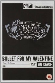 bullet for my valentine - the poison - live at brixton - DVD