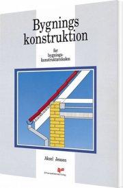 bygningskonstruktion for bygningskonstruktørskolen - bog