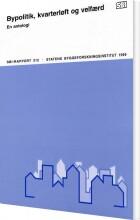 bypolitik, kvarterløft og velfærd - bog