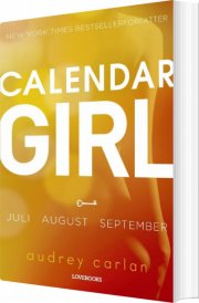 calendar girl 3: juli-august-september - bog