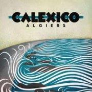 calexico - algiers - cd