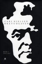 carl nielsen brevudgaven 5  - 1914-1917