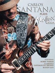 carlos santana - plays blues at montreux 2004 - DVD