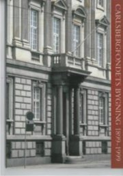 Image of   Carlsbergfondets Bygning 1899-1999 - Kjeld De Fine Licht - Bog