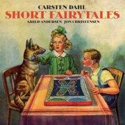 Image of   Carsten Dahl / Arrild Andersen /christensen - Short Fairytales - CD