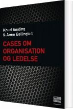 cases om organisation og ledelse - bog