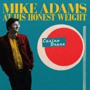 mike adams at his honest weight - casino drone - Vinyl / LP