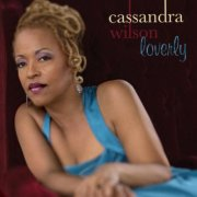 Image of   Cassandra Wilson - Loverly - CD