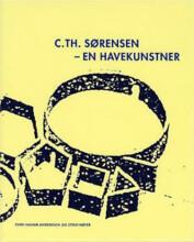c. th. sørensen - en havekunstner - bog