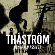 thåström - centralmassivet - colored edition - Vinyl / LP