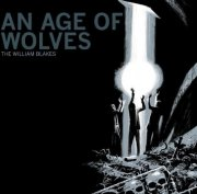 the william blakes - an age of wolves - cd