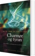 charmør og tyran - bog