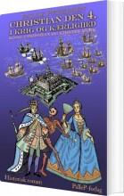 christian den 4. i krig og kærlighed - bog