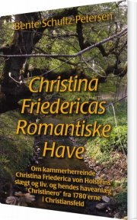 christina friedericas romantiske have - bog