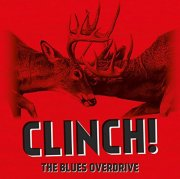 the blues overdrive - clinch! - cd
