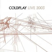 coldplay - live 2003 - DVD