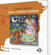 colouring the fairy tales of hans christian andersen - bog